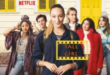 Photo of Film Önerisi: Netflix'in Yeni Gençlik Filmi – Tall Girl